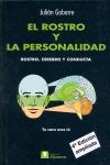 EL ROSTRO Y LA PERSONALIDAD. ROSTRO, CEREBRO Y CONDUCTA