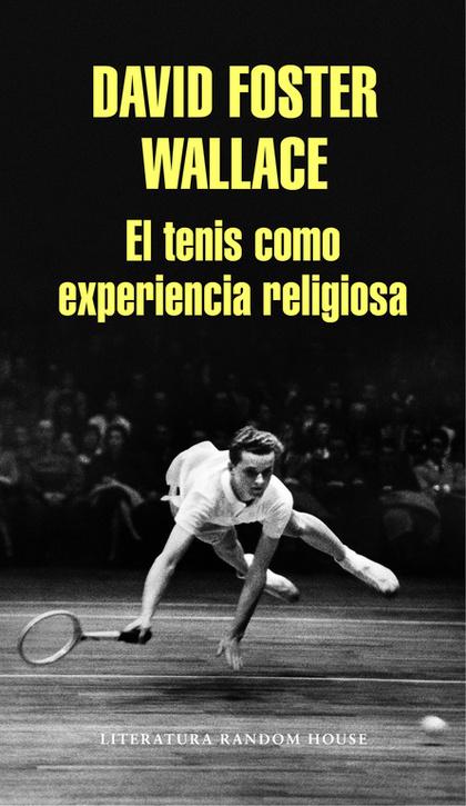 EL TENIS COMO EXPERIENCIA RELIGIOSA.