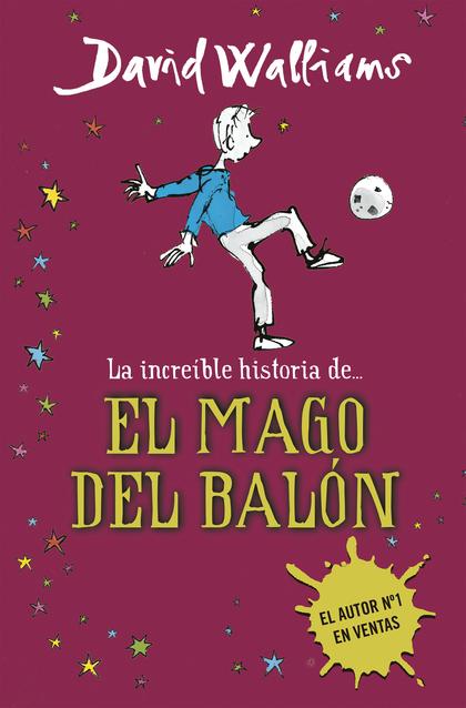 LA INCREÍBLE HISTORIA DE--, EL MAGO DEL BALÓN
