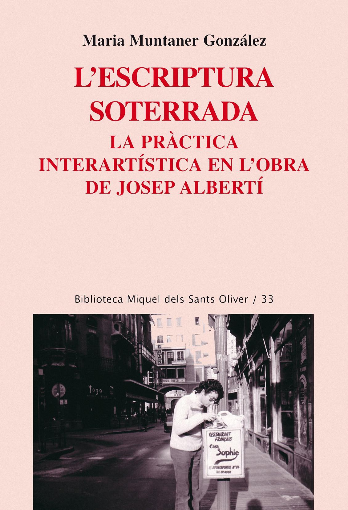 L´ESCRIPTURA SOTERRADA : LA PRÀCTICA INTERARTÍSTICA EN L´OBRA DE JOSEP ALBERTÍ