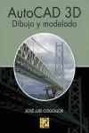 AUTOCAD 3D : DIBUJO Y MODELADO