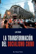 LA TRANSFORMACIÓN DEL SOCIALISMO CHINO
