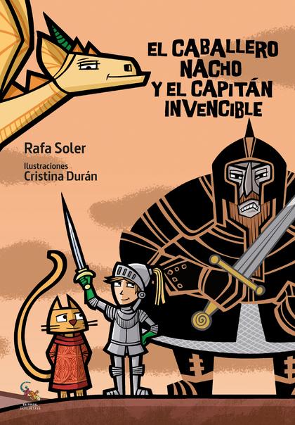 EL CABALLERO NACHO Y EL CAPITÁN INVENCIBLE