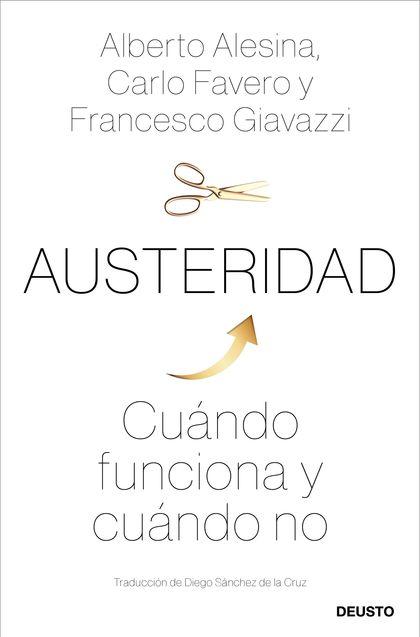 AUSTERIDAD. CUÁNDO FUNCIONA Y CUÁNDO NO