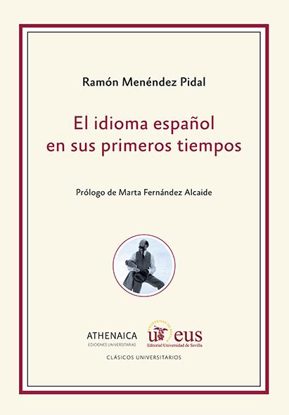 EL IDIOMA ESPAÑOL EN SUS PRIMEROS TIEMPOS.