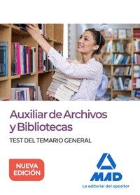 AUXILIAR DE ARCHIVOS Y BIBLIOTECAS. TEST DEL TEMARIO GENERAL                    TEST DEL TEMARI