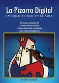 LA PIZARRA DIGITAL : INTERACTIVIDAD EN EL AULA