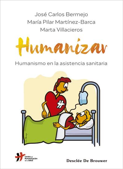 HUMANIZAR. HUMANISMO EN LA ASISTENCIA SANITARIA.