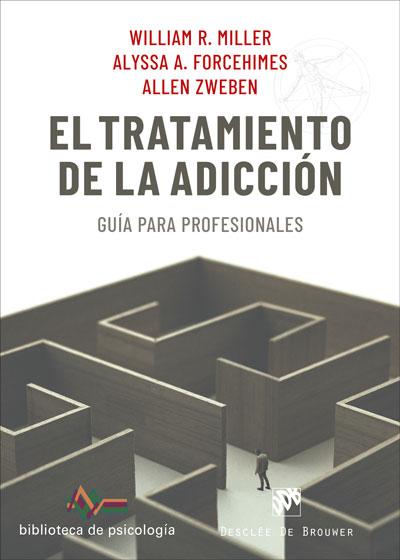 EL TRATAMIENTO DE LA ADICCIÓN. GUÍA PARA PROFESIONALES.