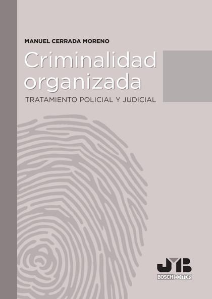CRIMINALIDAD ORGANIZADA                                                         TRATAMIENTO POL