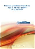 PRÁCTICAS Y MODELOS INNOVADORES PARA LA MEJORA Y CALIDAD DE LA DOCENCIA.