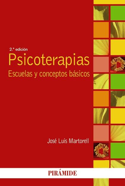 PSICOTERAPIAS : ESCUELAS Y CONCEPTOS BÁSICOS