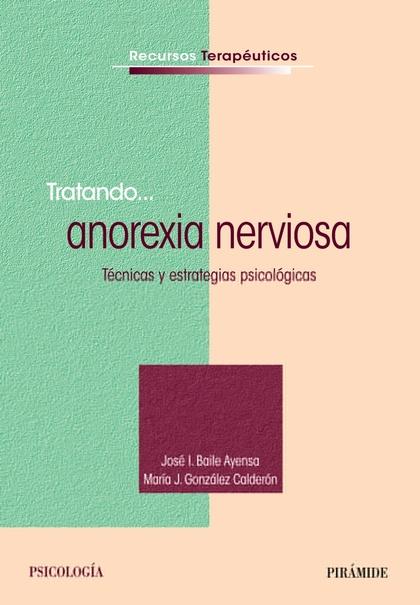 TRATANDO-- ANOREXIA NERVIOSA
