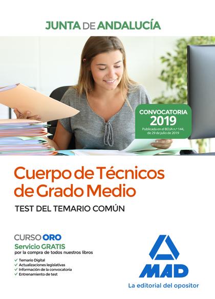 CUERPO DE TÉCNICOS DE GRADO MEDIO DE LA JUNTA DE ANDALUCÍA. TEST DEL TEMARIO COM
