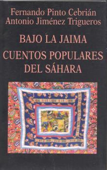 BAJO LA JAIMA. CUENTOS POPULARES SAHARA