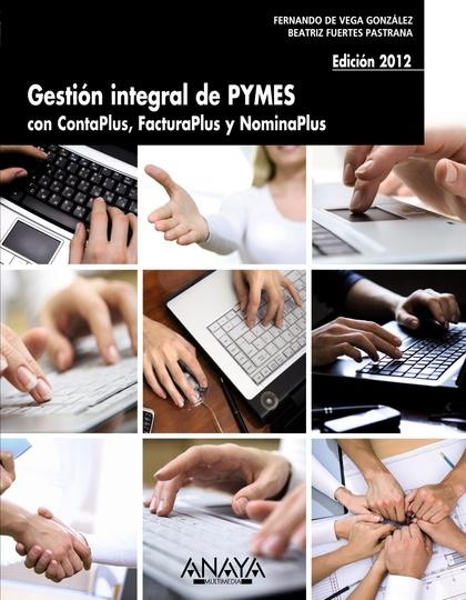 GESTIÓN INTEGRAL DE PYMES CON CONTAPLUS, FACTURAPLUS Y NOMINAPLUS
