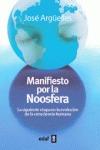 MANIFIESTO POR LA NOOSFERA : LA SIGUIENTE ETAPA EN LA EVOLUCIÓN DE LA CONSCIENCIA HUMANA