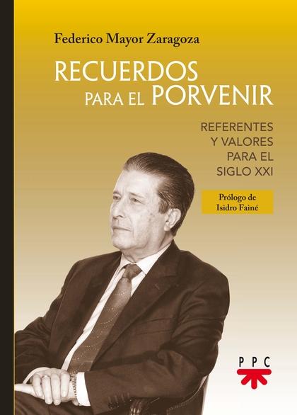 RECUERDOS PARA EL PORVENIR