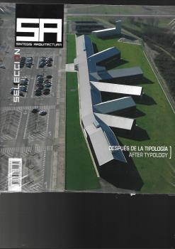 SINTESIS ARQUITECTURA Nº 58. DESPUES DE LA TIPOLOGÍA, AFTER TYPOLOGY