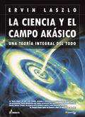 LA CIENCIA Y EL CAMPO AKASIKO