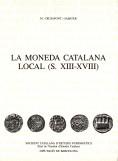 LA MONEDA CATALANA LOCAL (S. XIII-XVIII)