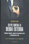 EN PIE CONTRA LA DEUDA EXTERNA : CAMPAÑAS, DEMANDAS E IMPACTOS DEL MOVIMIENTO CONTRA EL ENDEUDA