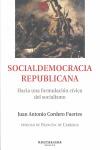 SOCIALDEMOCRACIA REPUBLICANA : HACIA UNA FORMULACIÓN CÍVICA DEL SOCIALISMO