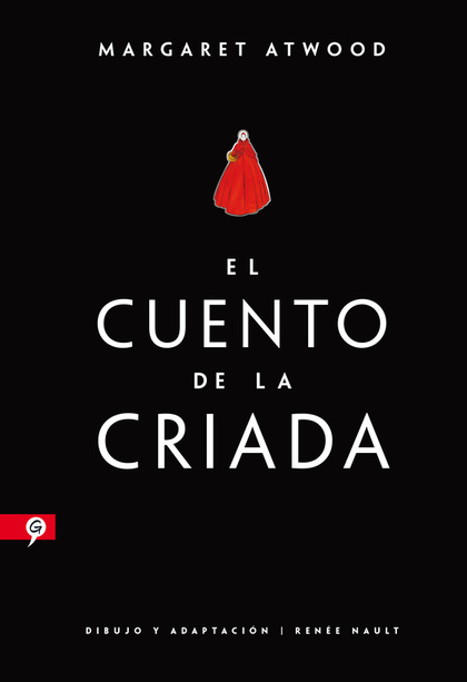 EL CUENTO DE LA CRIADA (NOVELA GRÁFICA).