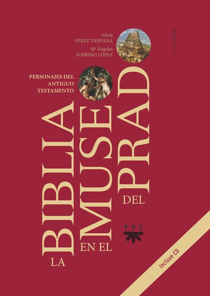 LA BIBLIA EN EL MUSEO DEL PRADO                                                 PERSONAJES DEL