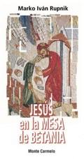 JESÚS EN LA MESA DE BETANIA