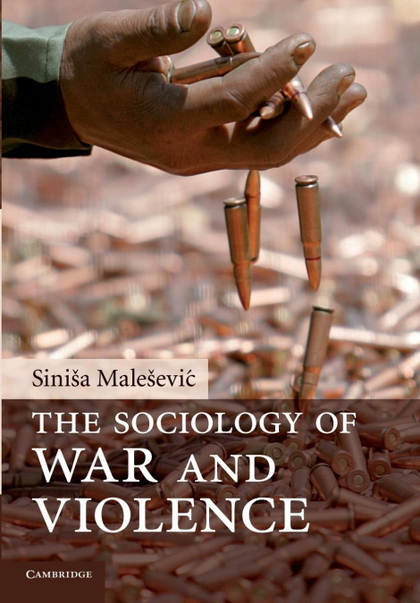 THE SOCIOLOGY OF WAR AND VIOLENCE.