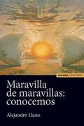 MARAVILLA DE MARAVILLAS: CONOCEMOS.