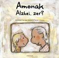 AMONAK ALZHEI. .. ZER?.