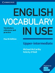 NEW ENGLISH VOCABULARY IN USE UPPER INTERMEDIATE FOURTH EDITION