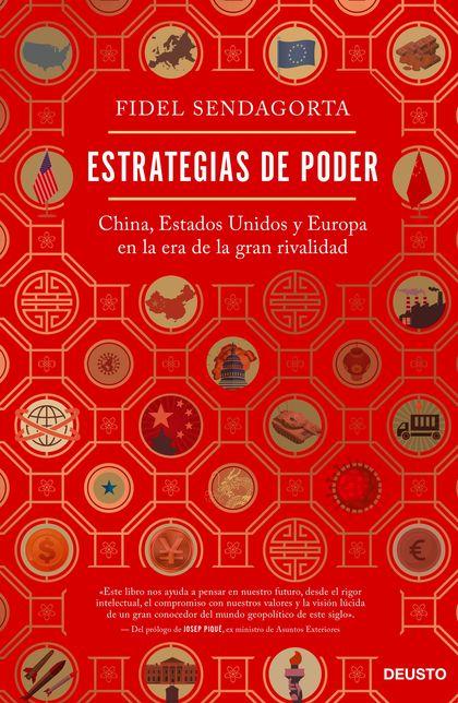 ESTRATEGIAS DE PODER                                                            CHINA, ESTADOS
