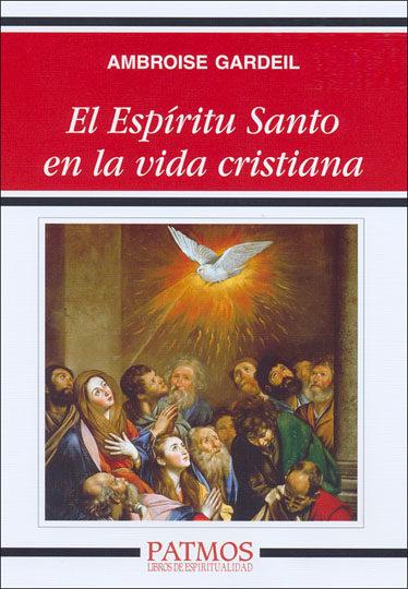 EL EPÍRITU SANTO EN LA VIDA CRISTIANA