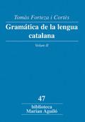 GRAMATICA DE LA LENGUA CATALAN VOL. 2.