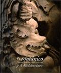 EL ROMÁNICO Y EL MEDITERRÁNEO : CATALUNYA, TOULOUSE I PISA, 1120-1180