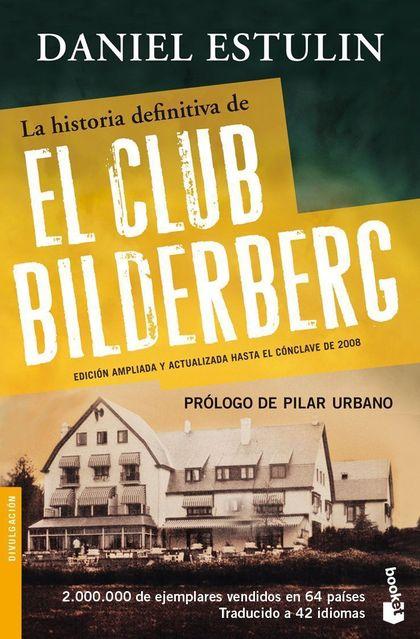 LA HISTORIA DEFINITIVA DEL CLUB BILDERBERG