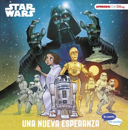 STAR WARS. UNA NUEVA ESPERANZA.