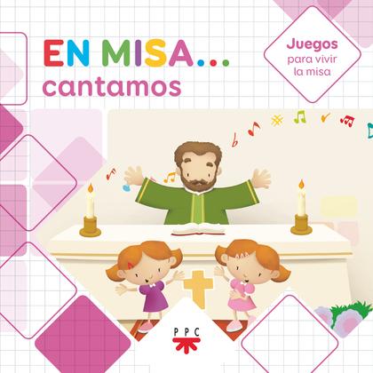 EN MISA...CANTAMOS-JUEGOS