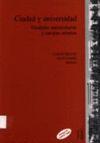 CIUDAD Y UNIVERSIDAD : CIUDADES UNIVERSITARIAS Y CAMPUS URBANOS