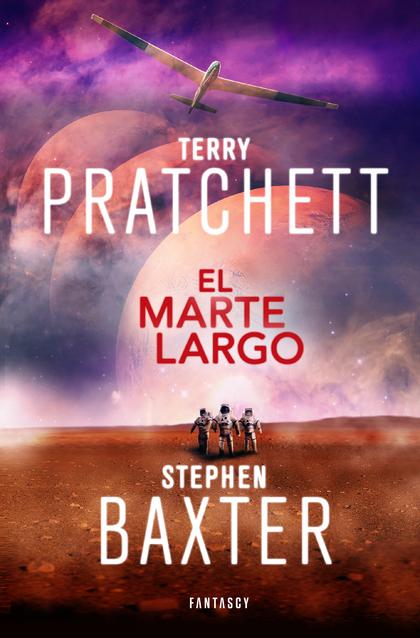 EL MARTE LARGO (LA TIERRA LARGA 3).