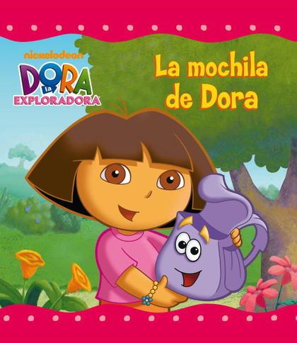LA MOCHILA DE DORA (DORA LA EXPLORADORA).