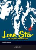 LONE STAR : UN CONJUNTO DE ANTOLOGÍA