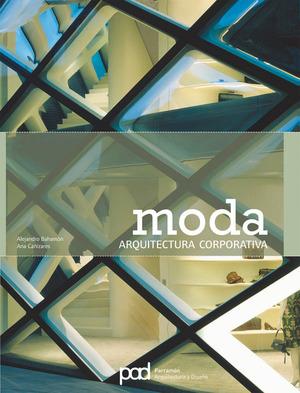 MODA: ARQUITECTURA CORPORATIVA