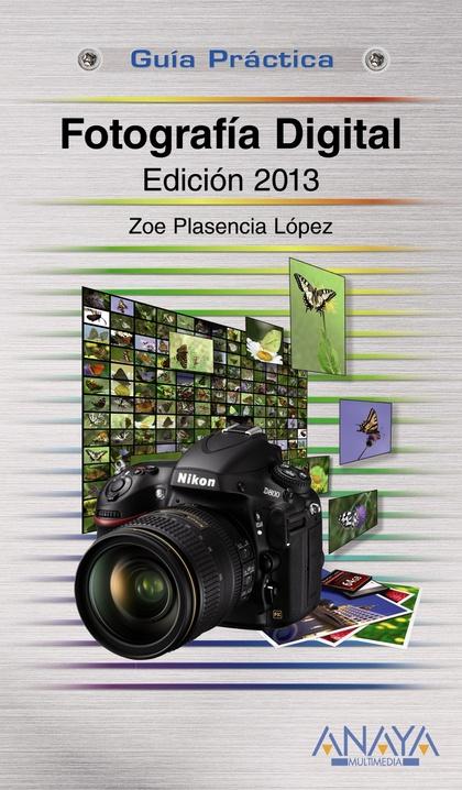 FOTOGRAFÍA DIGITAL : EDICIÓN 2013