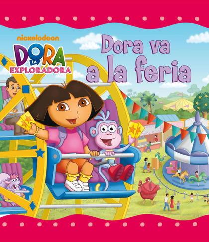 DORA VA A LA FERIA (DORA LA EXPLORADORA).