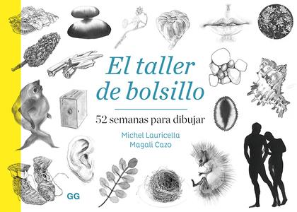 EL TALLER DE BOLSILLO. 52 SEMANAS PARA DIBUJAR