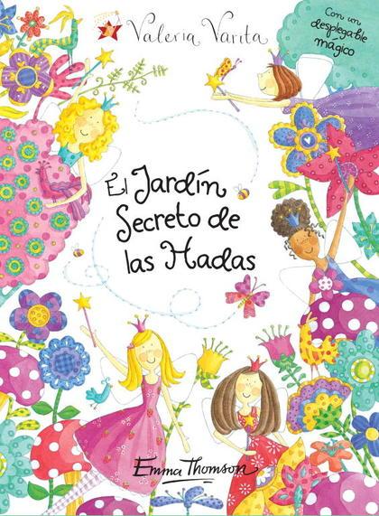 EL JARDÍN SECRETO DE LAS HADAS (VALERIA VARITA).